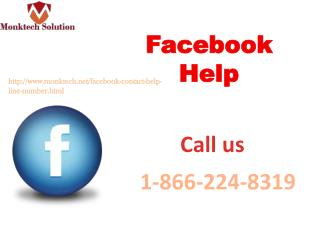 For you! With You!! Round the clock!! Facebook Help1-866-224-8319