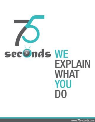 Top 10 Explainer Video Production house - 75seconds - www.75seconds.com