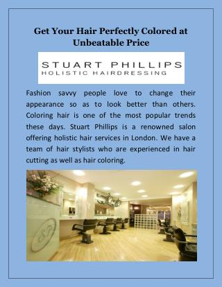 Get Your Hair Perfectly Colored at Unbeatable Price