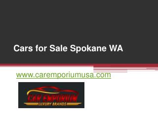 Cars for Sale Spokane WA - www.caremporiumusa.com