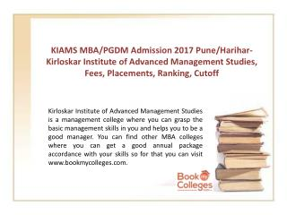 KIAMS MBA/PGDM Admission 2017 Pune/Harihar- Kirloskar Institute of Advanced Management Studies, Fees, Placements, Rankin