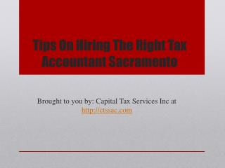 Tips on hiring the right tax accountant sacramento