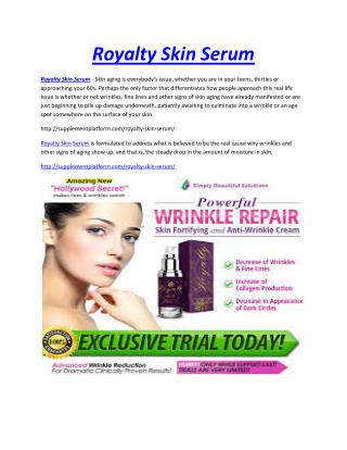 http://supplementplatform.com/royalty-skin-serum/