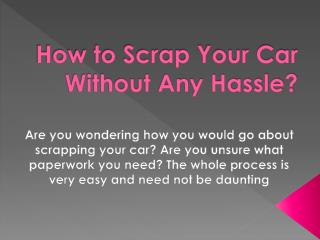 How to Scrap Your Car Without Any Hassle?