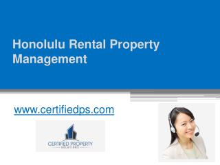 Honolulu Rental Property Management - www.certifiedps.com