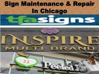 Sign Maintenance & Repair In Chicago