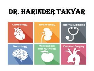 Dr. Harinder Takyar Internal Medicine Doctor