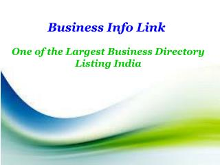 Business Info Link One Of The Largest Business Directory Listing India
