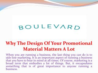 Why The Design Of Your Promotional Material Matters A Lot