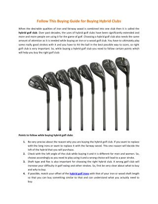 Follow This Buying Guide for Buying Hybrid Clubs