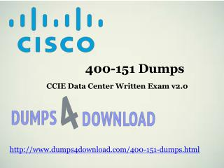 400-151 Exam Dumps Download - Dumps4download.com