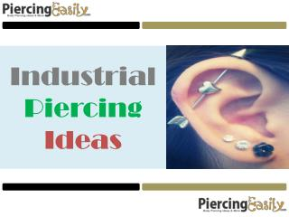 Industrial Piercing Ideas - Piercing Easily