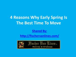 4 Reasons Why Early Spring Is The Best Time To Move