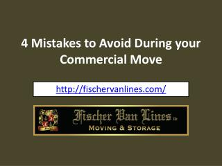 4 Mistakes to Avoid During your Commercial Move