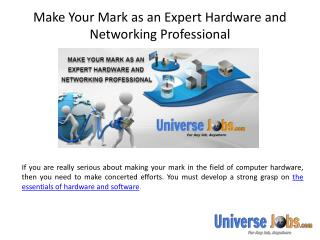 Make Your Mark as an Expert Hardware and Networking Professional