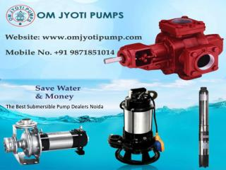 The Best Submersible Pump Dealers Noida |9871851014