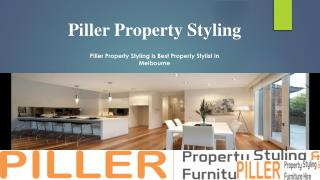 Piller Property Styling Is Best Property Stylist In Melbourne