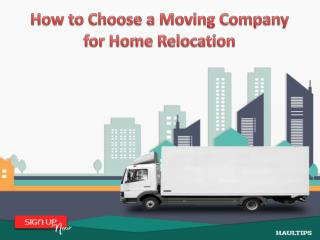 Choose a Moving Company for Home Relocation