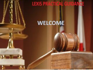 8 Benefits of Lexis practical guidance
