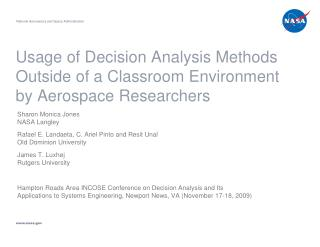 Usage of Decision Analysis Methods Outside of a Classroom Environment by Aerospace Researchers