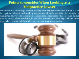 Points to consider When Looking at a Malpractice Lawyer