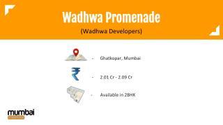 Wadhwa Promenade by Wadhwa Developers
