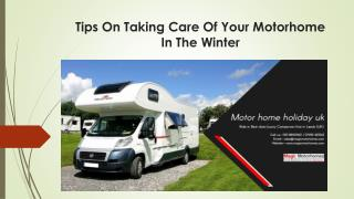 Tips On Taking Care Of Your Motorhome In The Winter