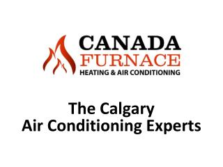 Air conditioning, heating, cooling, HVAC, Calgary air conditioning