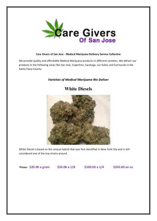 Care Givers of San Jose - Medical Marijuana Delivery Service Collective