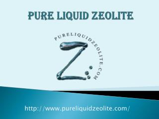 Pure Liquid Zeolite Products Store
