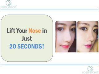 Nose Lift Without Surgery in Easy Steps - Nose Secret