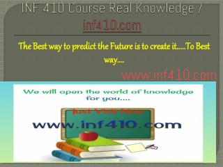 INF 410 Course Real Knowledge / inf 410 dotcom
