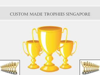 Custom Made Trophies Singapore