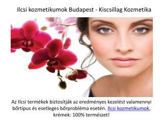 Ilcsi kozmetikumok Budapest - Kiscsillag Kozmetika