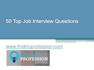 50 Top Job Interview Questions - www.findmyprofession.com