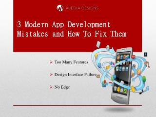 3 Modern App Development Mistakes and How to Fix Them