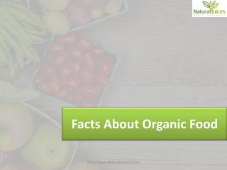 Facts About Organic Food