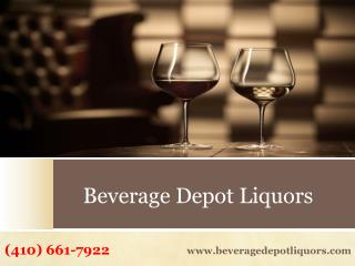 Are you looking for Best Liquor Store in MD? | Call @ (410) 661-7922