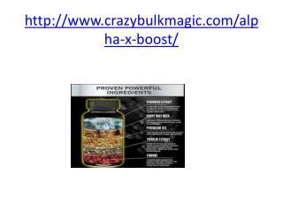 http://www.crazybulkmagic.com/alpha-x-boost/