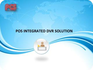 Track Usage with POS Dvr Solution singapore and Integrated POS