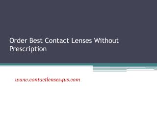 Order Best Contact Lenses Without Prescription - www.contactlenses4us.com