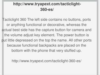 http://www.tryapext.com/tacticlight-360-es/