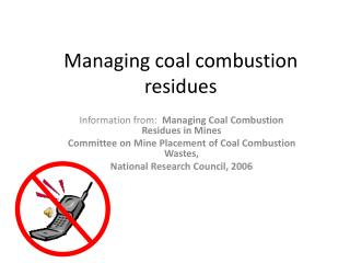 Managing coal combustion residues