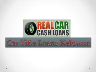 Car Title Loans Kelowna