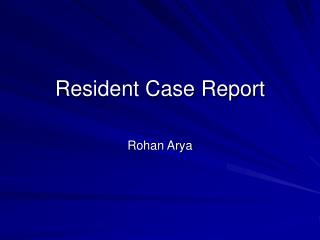 Resident Case Report