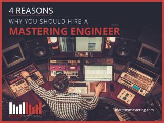 Why Hire a Professional Mastering Engineer