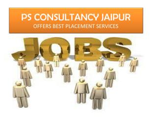 Best Job Placement Services Offered By PS Consultancy Jaipur