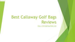 best callaway golf bags