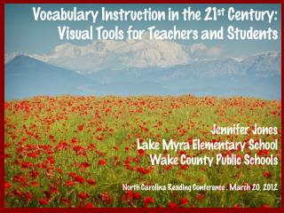 Vocabulary Instruction in the 21st Century