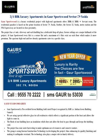 3/4 BHK Luxury Apartments in Gaur Sportswood Sector-79 Noida